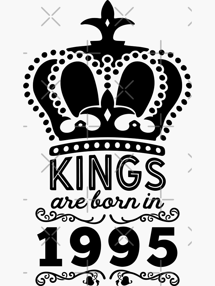 Birthday Boy Shirt - Kings Are Born In 1995 by wantneedlove