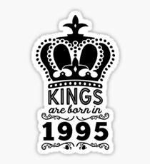 Birthday Boy Shirt - Kings Are Born In 1995 Sticker