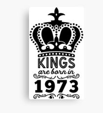 Birthday Boy Shirt - Kings Are Born In 1973 Canvas Print
