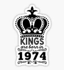 Birthday Boy Shirt - Kings Are Born In 1974 Sticker