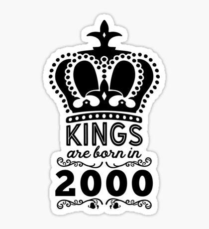 Birthday Boy Shirt - Kings Are Born In 2000 Sticker