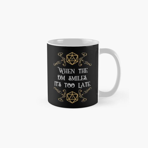 When the Master Smiles It's Too Late 20 Sided Dice Classic Mug