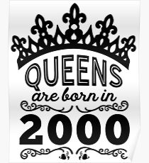 Birthday Girl Shirt - Queens Are Born In 2000 Poster