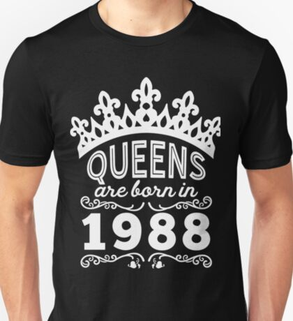 Birthday Girl Shirt - Queens Are Born In 1988 T-Shirt