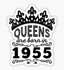 Birthday Girl Shirt - Queens Are Born In 1955 Sticker