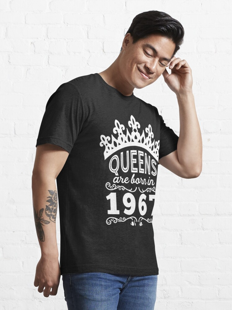 Alternate view of Birthday Girl Shirt - Queens Are Born In 1967 Essential T-Shirt