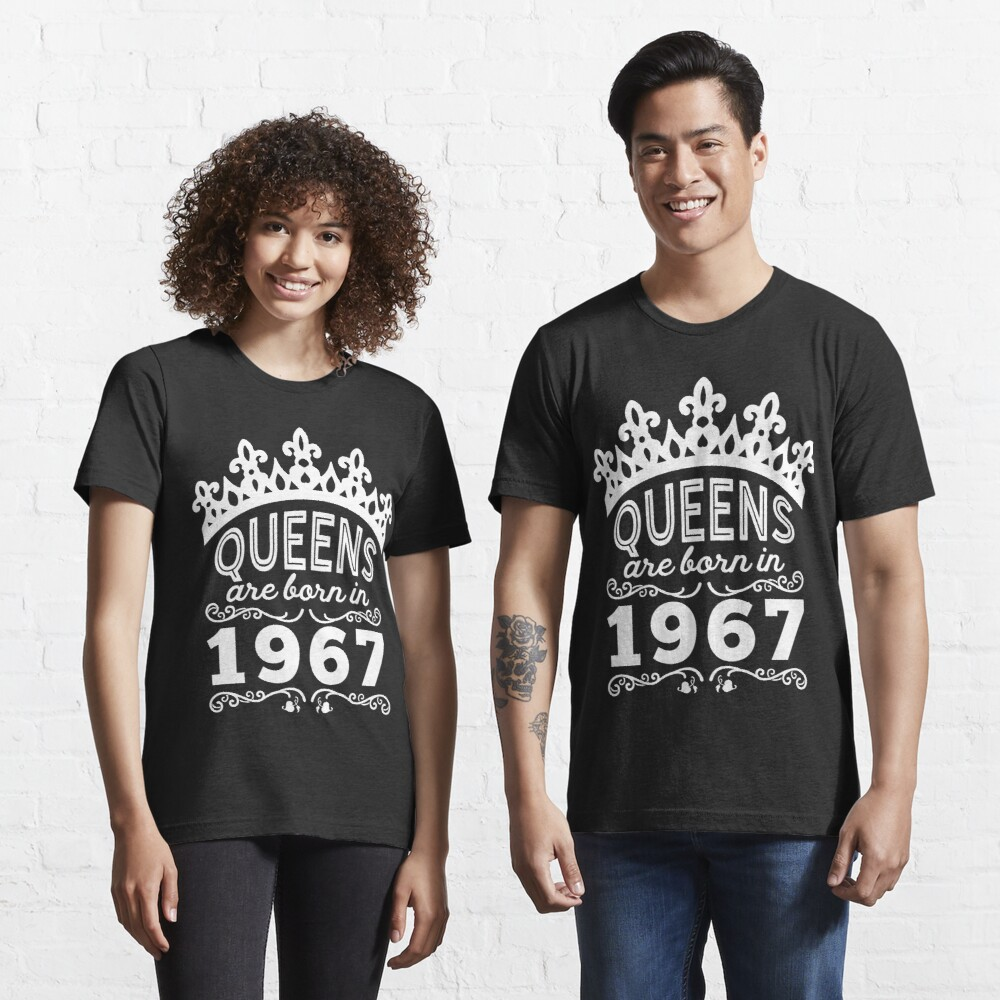 Birthday Girl Shirt - Queens Are Born In 1967 Essential T-Shirt