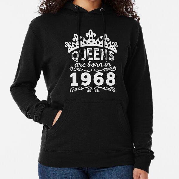 Birthday Girl Shirt - Queens Are Born In 1968 Lightweight Hoodie