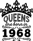 Birthday Girl Shirt - Queens Are Born In 1968 by wantneedlove