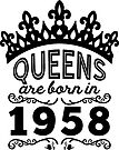 Birthday Girl Shirt - Queens Are Born In 1958 by wantneedlove