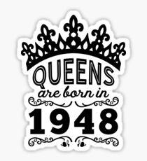 Birthday Girl Shirt - Queens Are Born In 1948 Sticker