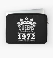 Birthday Girl Shirt - Queens Are Born In 1972 Laptop Sleeve