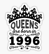 Birthday Girl Shirt - Queens Are Born In 1996 Sticker