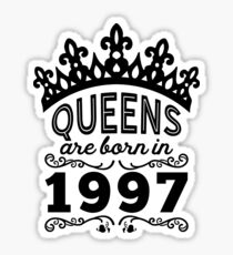 Birthday Girl Shirt - Queens Are Born In 1997 Sticker