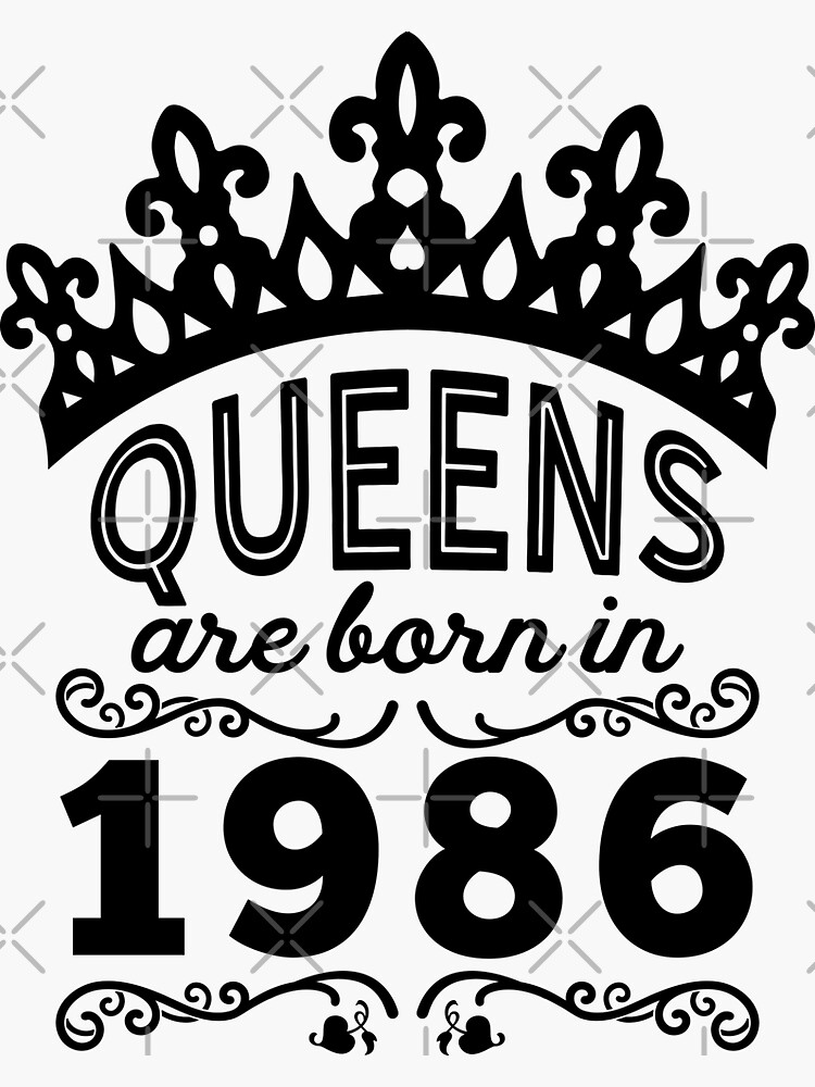 Birthday Girl Shirt - Queens Are Born In 1986 by wantneedlove