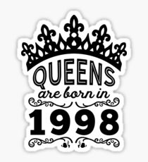 Birthday Girl Shirt - Queens Are Born In 1998 Sticker