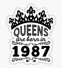 Birthday Girl Shirt - Queens Are Born In 1987 Sticker