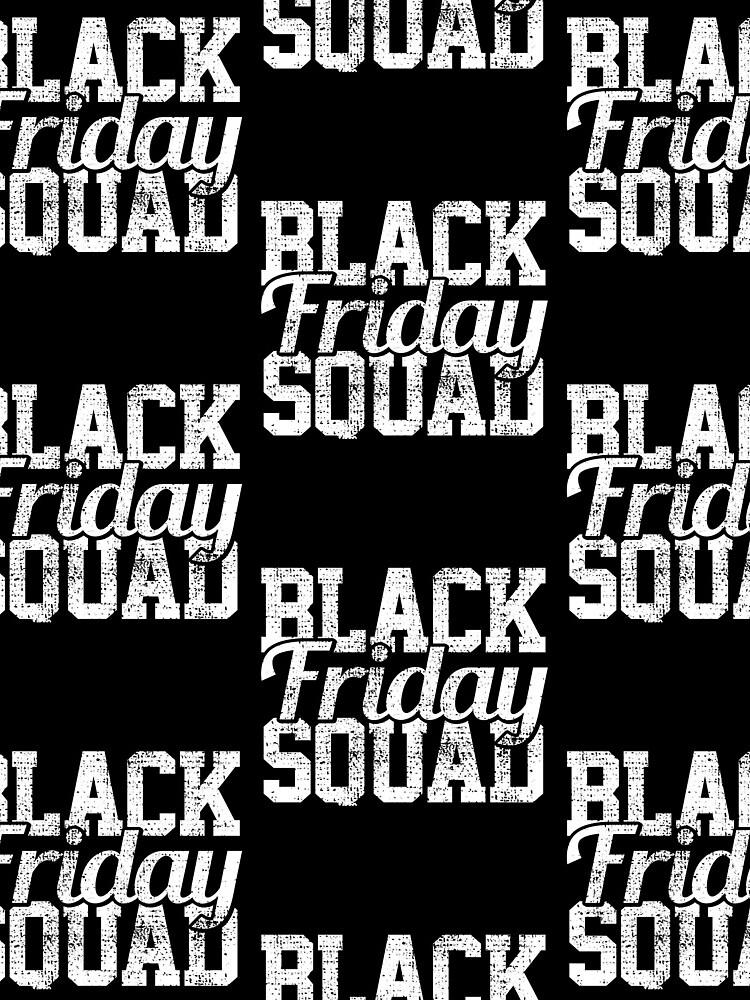 Black Friday Squad von 4tomic