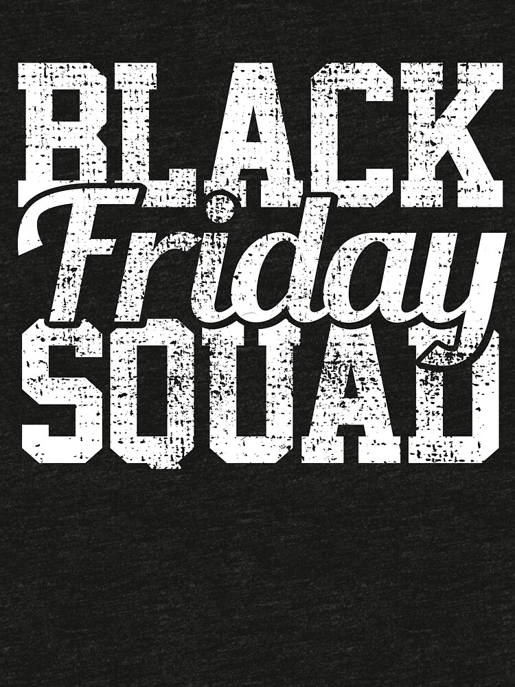 Black Friday Squad von 4tomic
