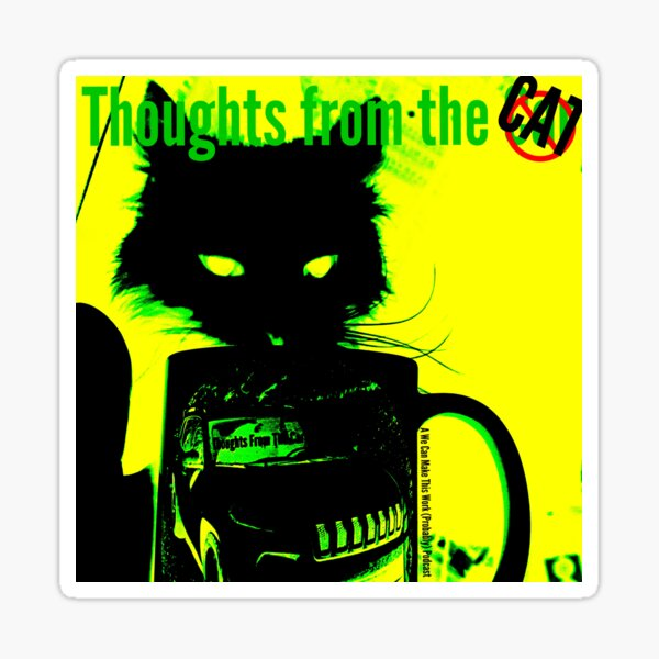 Thoughts from the Cat Sticker