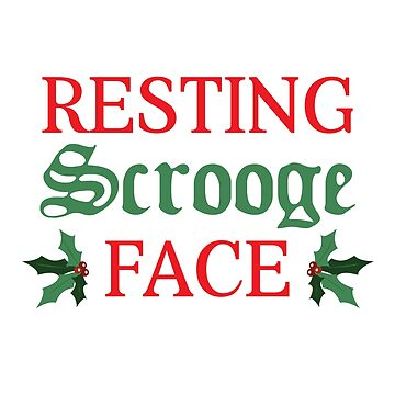 Resting Scrooge Face by kjanedesigns