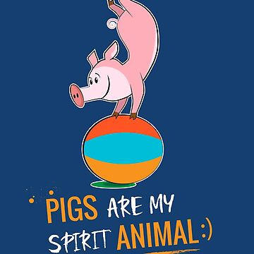 Pigs Are My Spirit Animal Cute Christmas gift by MVArtStudio