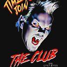 The Lost Boys - Zeit, dem Club beizutreten von Candywrap Design