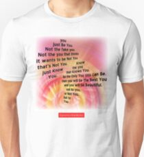 Be You Unisex T-Shirt