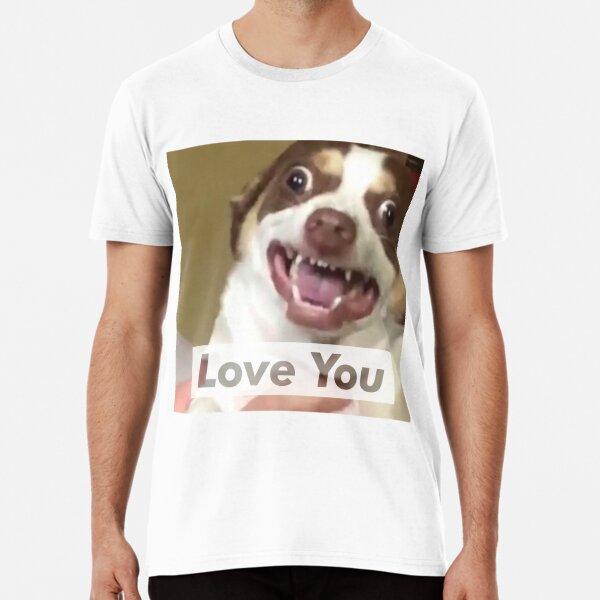 Mr Bubbs Loves You! Premium T-Shirt