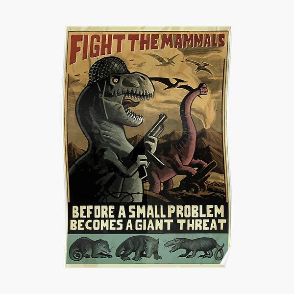 """Dinosaurios """"Lucha contra los mamíferos"""" Póster de estilo WW2 Póster"""