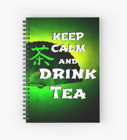 Keep Calm And Drink Tea - green Tea Spiralblock