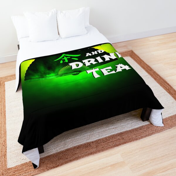Keep Calm And Drink Tea - green tea Comforter