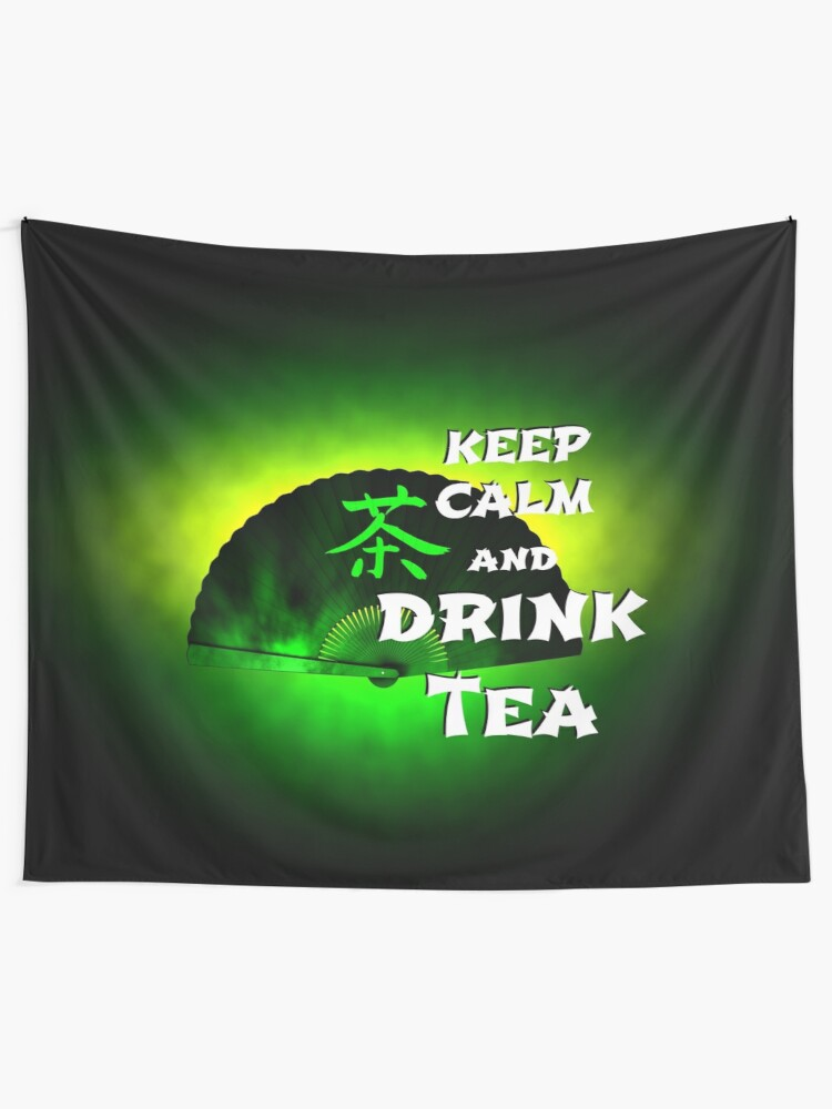 Alternate view of Keep Calm And Drink Tea - green tea Tapestry