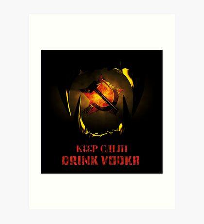 KEEP CALM DRINK VODKA Art Print