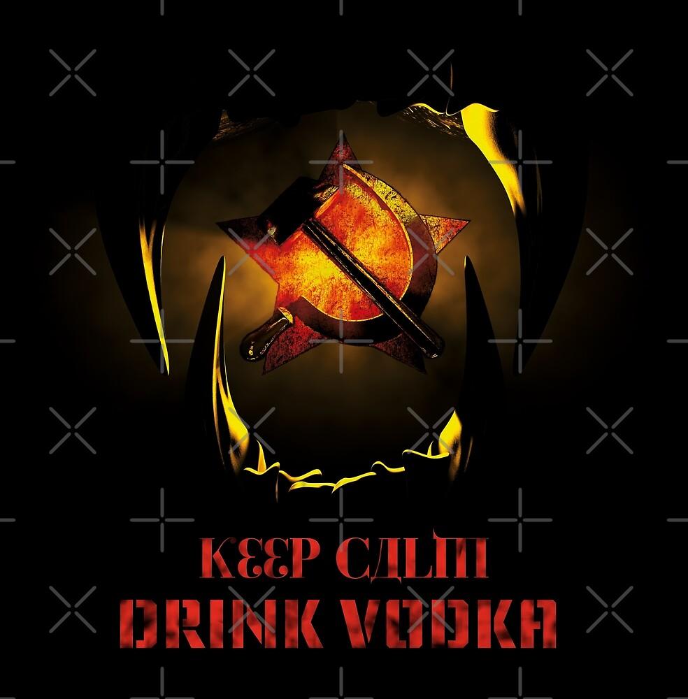KEEP CALM DRINK VODKA by cglightNing