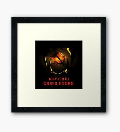 KEEP CALM DRINK VODKA Framed Print