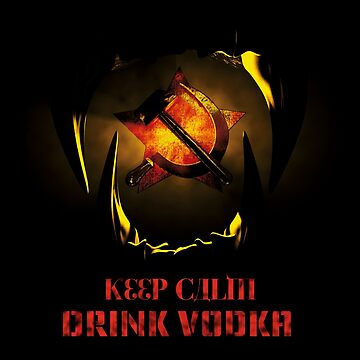 KEEP CALM DRINK VODKA by cglightNing