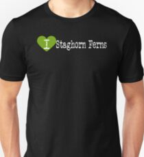 I Heart Staghorn Ferns | Love Staghorn Ferns  Unisex T-Shirt