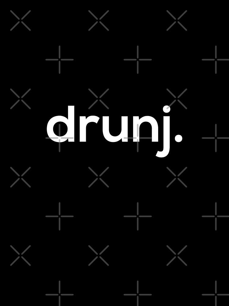 drunj. by grantsewell