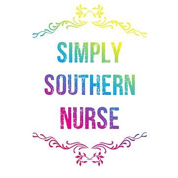 Simply southern Nurse shirt by Diardo