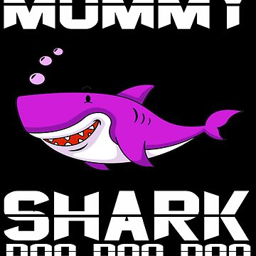 Funny Mommy Shark T-Shirt Doo Doo Doo The Shark Family Apparel by mirabhd