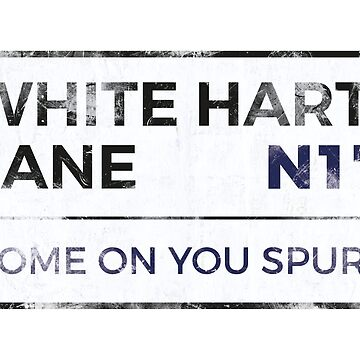 "Tottenham ""Come on you Spurs"" street sign - Tottenham wall art - Tottenham posters - Tottenham accessories by fullsquadprints"