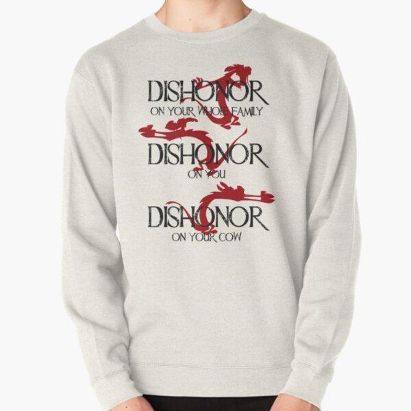 Dishonor! Pullover Sweatshirt