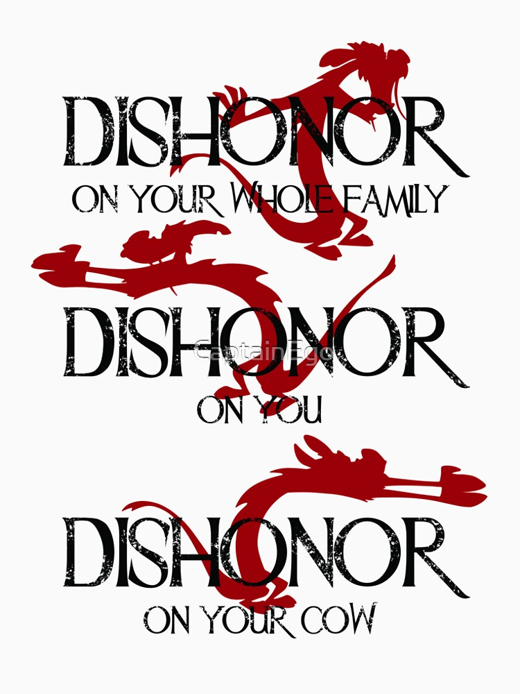 Dishonor! by CaptainEgo