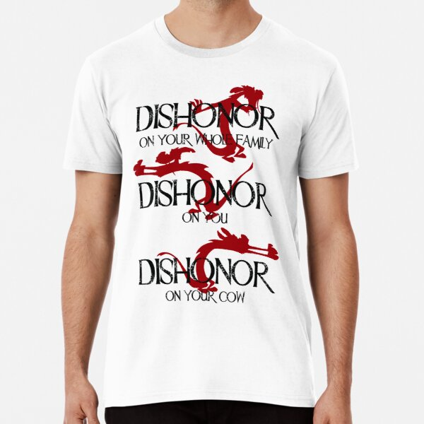 Dishonor! Premium T-Shirt