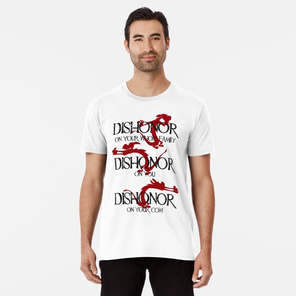 Dishonor! Premium T-Shirt