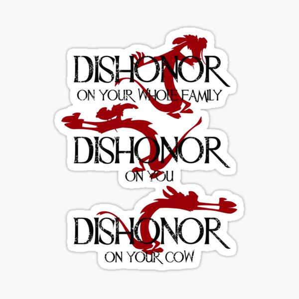 Déshonorer! Sticker