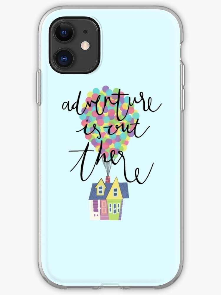 DISNEY UP ADVENTURE IS OUT THERE iphone case