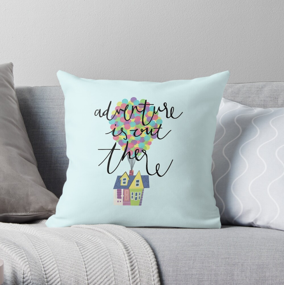 Adventure is out there  Throw Pillow