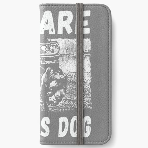 Beware Of This Dog iPhone Wallet
